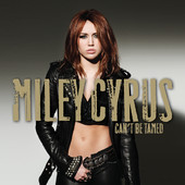 Miley Cyrus | Can't Be Tamed